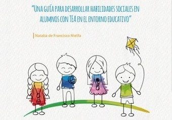 Guía TEA Aprendo en el recreo desarrollamos las habilidades sociales -Orientacion Andujar | Necesidades educativas especiales | Scoop.it
