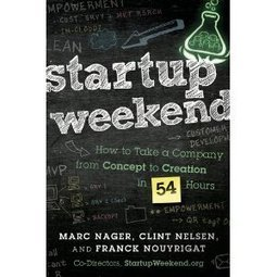 Buy The Startup Weekend Book | Startup Weekend | zu sortieren | Scoop.it