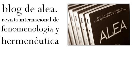 blog de alea - revista internacional de fenomenología y ... | Hermenéutica y filosofía | Scoop.it