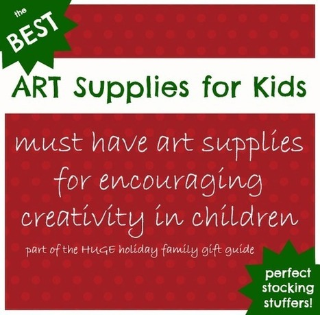 Train Up a Child: Best Art Supplies for Kids {Huge Holiday Family Gift Guide} | RanDumb5 Kidz | Scoop.it