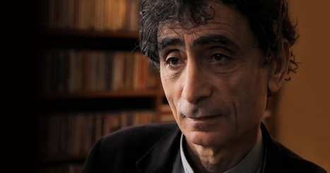 for the love of learning: Gabor Mate on The Biology of Loss | Leadership, Innovation, and Creativity | Scoop.it