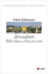 Jérusalem : une ville sainte au cœur d'un urbanisme conflictuel (Métropolitiques) | Géographie des conflits | Scoop.it