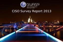 The #OWASP #CISO Survey and Report 2013   #Security #InfoSec #CyberSecurity #Sécurité #CyberSécurité #CyberDefence & #DevOps #DevSecOps   Scoop.it