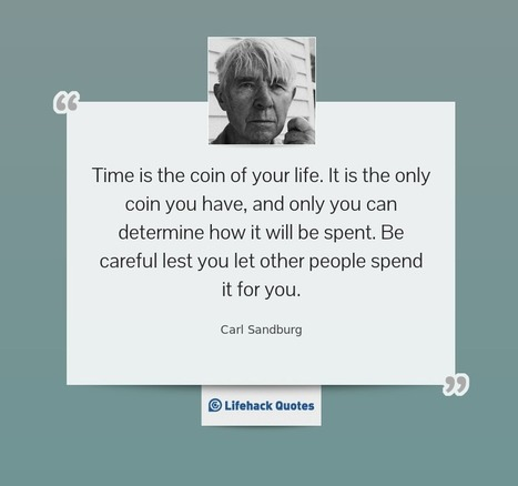 Time is The Coin of Your Life | Metta Practice: Compassion & the Art of Living | Scoop.it