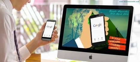 The Mobile-Friendly Algorithm of Google..What You Need to Know? | Technology in Business Today | Scoop.it