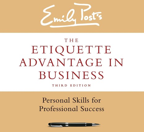 A Guide To Business Etiquette: What's New? | Better My Leadership Skills | Scoop.it