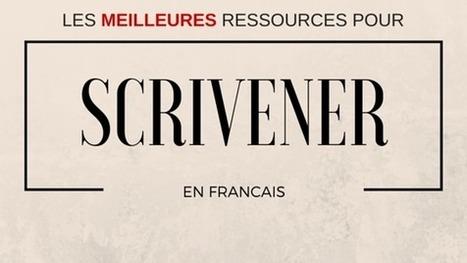 Les meilleures ressources en Français pour Scrivener - Maîtriser Scrivener | Scrivener, lecture et écriture numérique | Scoop.it