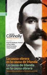 ¿#Independencia? El ejemplo de Connolly [Los Jueves del Chico de los Martes] | Política & Rock'n'Roll | Scoop.it