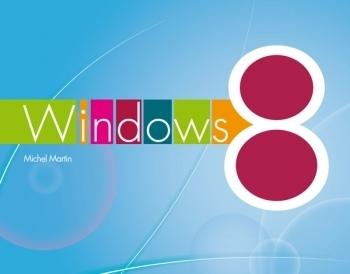 Les dix nouveautés les plus marquantes de Windows 8 | Infos e-tourisme FROTSI Bourgogne | Scoop.it