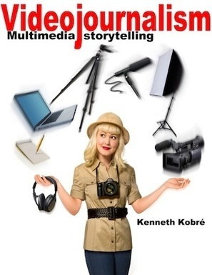 KobreGuide to the Web's Best Multimedia & Video Journalism - Videojournalism: Multimedia Storytelling   Digital Media as a radical tool   Scoop.it
