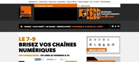 Audio : Brisez vos chaînes numériques, interview de Alexis Kauffmann sur le Mouv | Libertés Numériques | Scoop.it