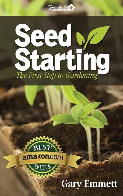 Starting From Seeds | Backyard Gardening | Scoop.it