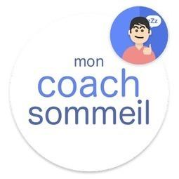 Mon Coach Sommeil : application par le Réseau Morphée | Tout savoir sur le sommeil | Scoop.it