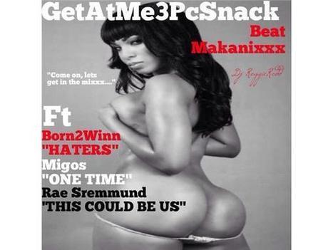 GetAtMe3PcSnack ft Born2Winn, Migos & Rae Sremmurd | GetAtMe | Scoop.it
