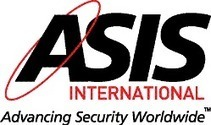 ASIS International -- Invitation to Attend World's Most Influential Security Events | Continuity Compliance | Scoop.it