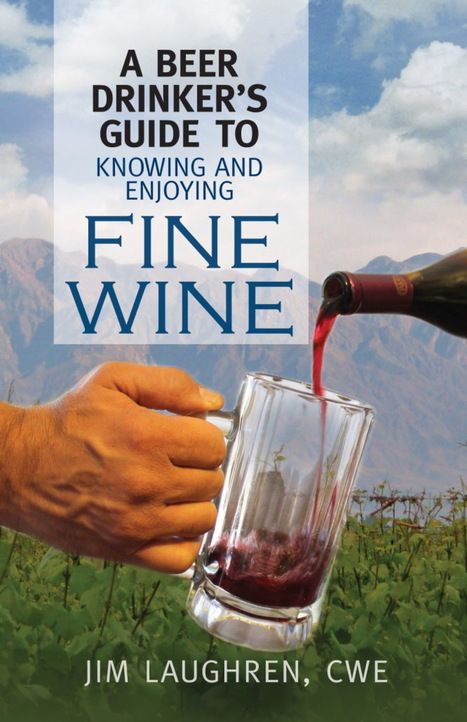 'Fine Wine' a cheat sheet of sorts - Milwaukee Journal Sentinel   Wine industry   Scoop.it