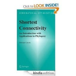 Amazon.com: Shortest Connectivity: An Introduction with Applications in Phylogeny (Combinatorial Optimization) eBook: Dietmar Cieslik: Kindle Store | Plant Genomics | Scoop.it