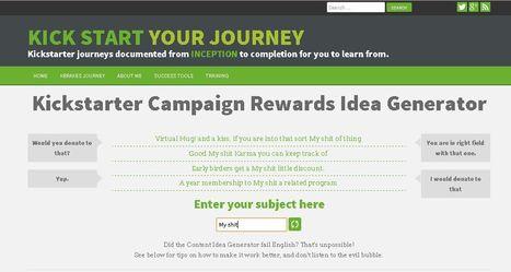 Kickstarter Campaign Rewards Idea Generator - Kick Start your journey   Kickstart Your Journey   Scoop.it