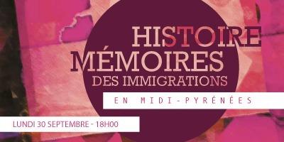 Histoire et mémoire des immigrations en Midi-Pyrénées le lundi 30 Septembre dès 18h00 à La Cantine Toulouse | La Cantine Toulouse | Scoop.it