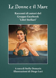 Stella Demaris, scrittrice e artista: Anteprime di tutti i libri | Opere di Stella Demaris, scrittrice e artista | Scoop.it