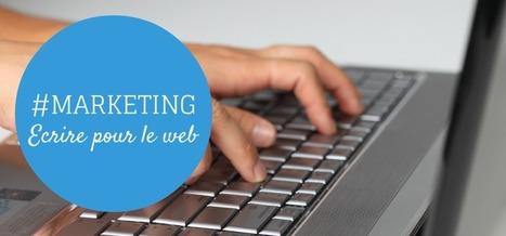 6 règles d'or pour écrire pour le web - by Powebco | Design et ergonomie web | Scoop.it