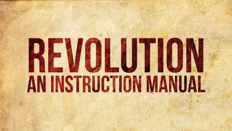 Revolution: An Instruction Manual | Save Our Sheriff | Scoop.it