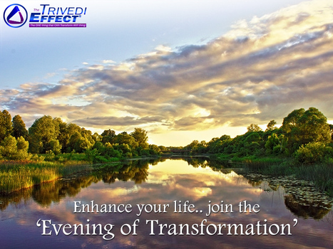 An evening of transformation may lead to fulfillment in life | Mahendra Kumar Trivedi | Scoop.it