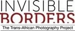 Invisible Borders | My Africa is... | Scoop.it