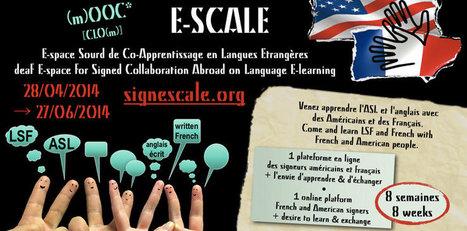 Le MOOC E-SCALE (E-space Sourd de Co-Apprentissage en Langues Étrangères) commence le 28 avril | MOOC | Scoop.it