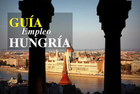 Guía para trabajar en Hungría | Jovenes europeos | Scoop.it