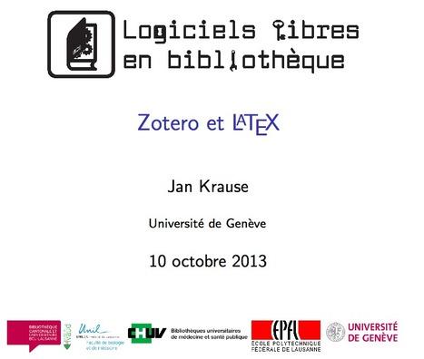 Zotero et LaTeX - Atelier Journée logiciels libres en bibliothèque (EPFL 10.10.2013) | Zotero | Scoop.it