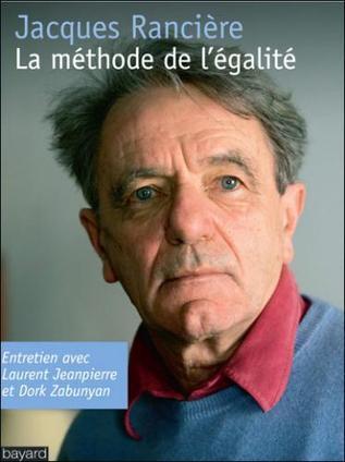 Les intrigues du possible - Sur Jacques Rancière | De la puissance sociale à l'émancipation | Scoop.it