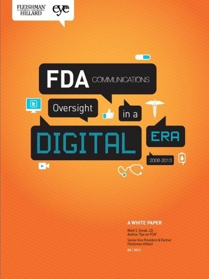 Some Digital and Social Media Guidance – FDA Regulation of Pharma Communications in a Digital Era – A White Paper | Eye on FDA | Expertpatient | Scoop.it