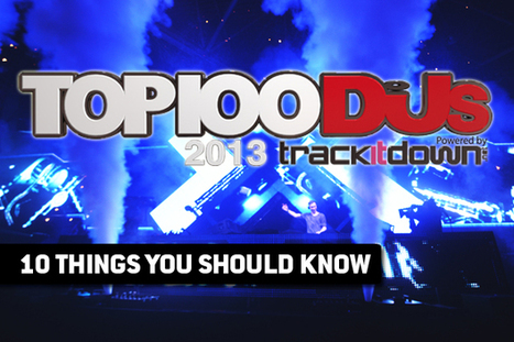 10 THINGS YOU SHOULD KNOW ABOUT #TOP100DJS | DJing | Scoop.it