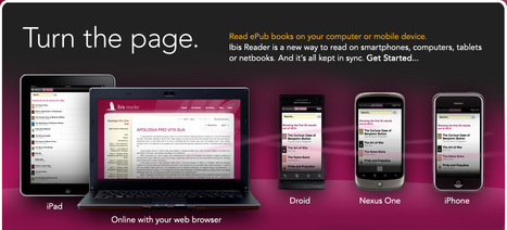 Welcome | Ibis Reader ™ | 21st Century Tools for Teaching-People and Learners | Scoop.it