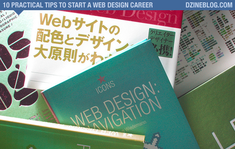 10 Practical Tips to Start a Web Design Career | Social media culture | Scoop.it