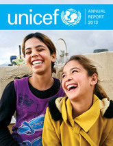UNICEF Annual Report 2013 - UNICEF (press release) | NGOs in Human Rights, Peace and Development | Scoop.it