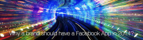 Facebook App Importance for Brands in 2014, Application for Promotion @Cygnismedia | Social Media | Scoop.it