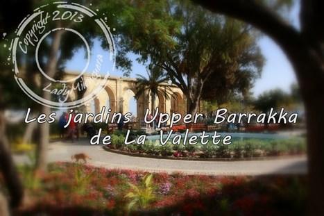 Les jardins Upper Barrakka de La Valette   Talons hauts & sac à dos   Scoop.it