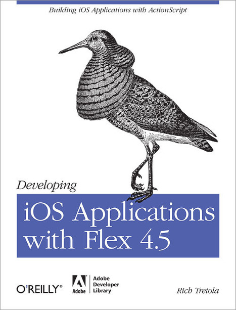 Developing iOS Applications with Flex 4.5 | Everything about Flash | Scoop.it