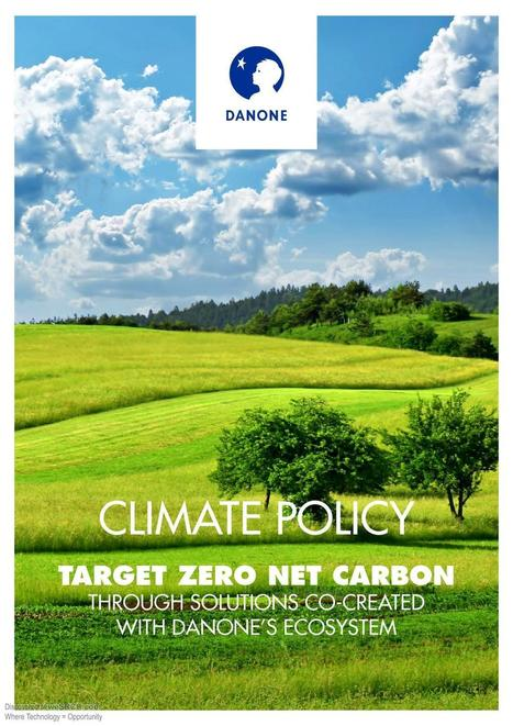 Danone's Climate Policy and Guiding Principles | wesrch | Scoop.it