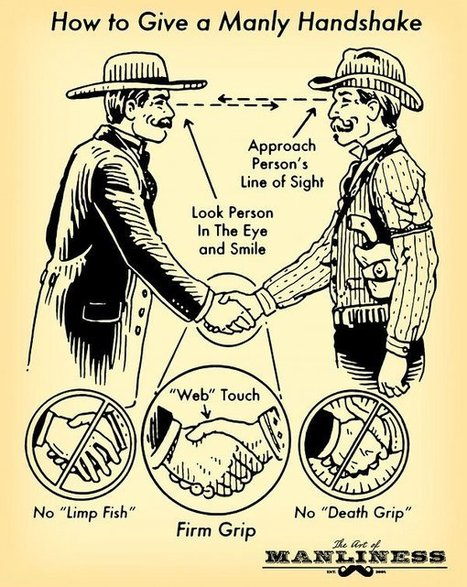 The Complete Guide To Giving A Great Handshake | The Art Of Manliness | Personal Development | Scoop.it