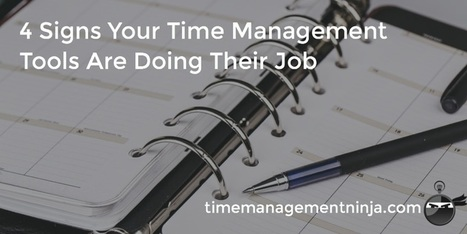 4 Signs Your Time Management Tools Are Doing Their Job | Simple Time Management Tips | Scoop.it
