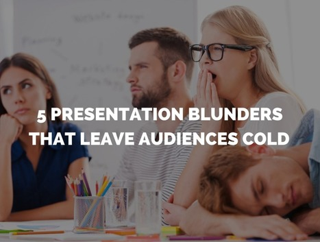 The 5 Worst Presentation Blunders—And How to Avoid Them   Learning, Learning Technologies & Infographics - Interest Piques   Scoop.it