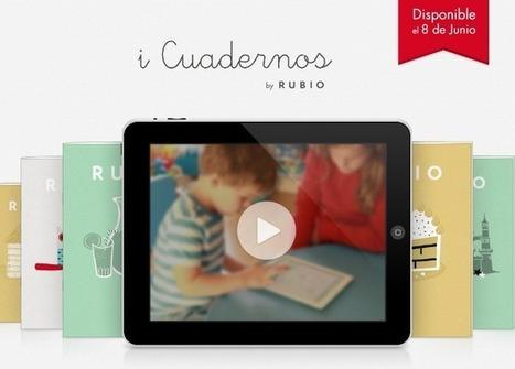 iCuadernos, los famosos cuadernillos Rubio llegan al iPad | Recursos, aplicaciones TIC, y más | Scoop.it