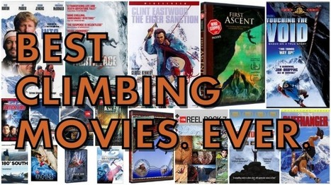 The Best Climbing Movies of All Time (A Definitive Guide) | Rock Climbing & Mountaineering | Scoop.it