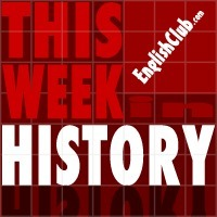 This Week In History - English Club | Esl teaching ideas | Scoop.it