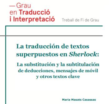 (ES) (PDF) - La traducción de textos superpuestos en Sherlock   Maria Masats Casassas   Glossarissimo!   Scoop.it
