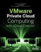 VMware Private Cloud Computing with vCloud Director - Free eBook Share | TIC | Scoop.it