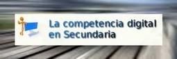 La competencia digital en Secundaria | Departamento TIC - iTIClab | Lectura, TIC y Bibliotecas | Scoop.it
